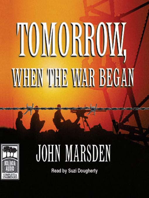 Tomorrow, When the War Began: Tomorrow Series, Book 1
