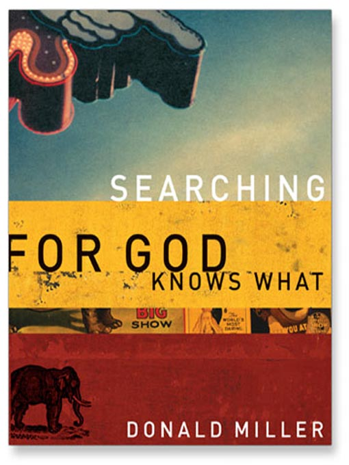 Searching for God Knows What (Donald Miller)