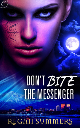 Regan Summers Don't Bite The Messenger