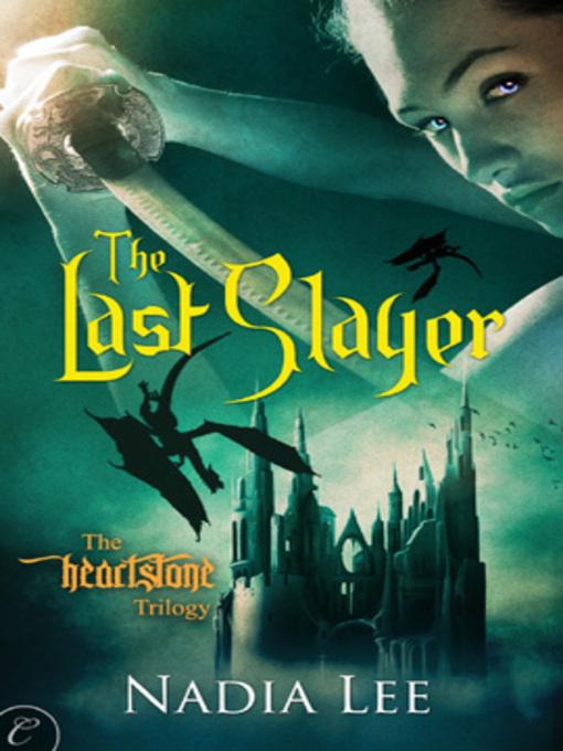 Nadia Lee The Last Slayer