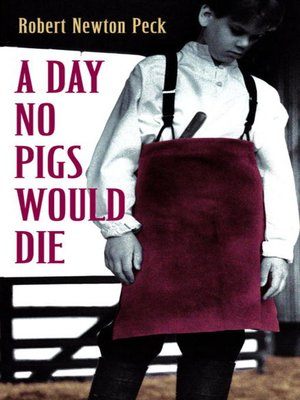 Cover of A Day No Pigs Would Die