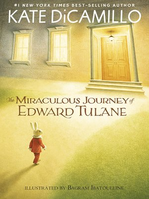 The Miraculous Journey of Edward Tulane by Kate DiCamillo ...