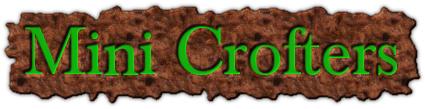 Mini Crofters