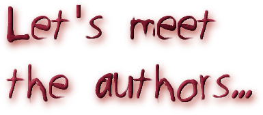 Let's meet  the authors...
