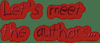 Let's meet  the authors...