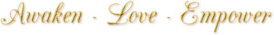 Awaken - Love - Empower