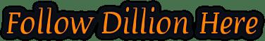 Follow Dillion Here