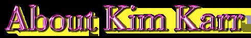 About Kim Karr
