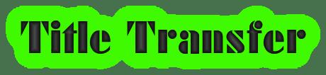 Title Transfer