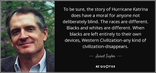 quote-to-be-sure-the-story-of-hurricane-katrina-does-have-a-moral-for-anyone-not-deliberately-jared-taylor-64-11-53_1_.jpg