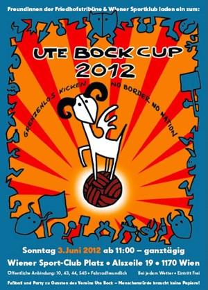 Kicken, Schmausen, Lauschen, Staunen für den guten Zweck - So. 3. Juni <<UTE BOCK CUP 2012