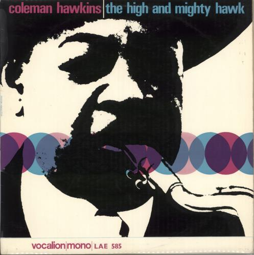 Coleman Hawkins The High And Mighty Hawk vinyl LP album (LP record) UK CH3LPTH538693