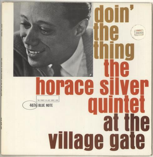 Horace Silver Doin' The Thing At The Village Gate - NY vinyl LP album (LP record) US HAOLPDO605764