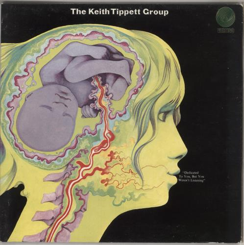 Keith Tippett Dedicated To You But You Weren't Listening - EX vinyl LP album (LP record) UK KTGLPDE739240