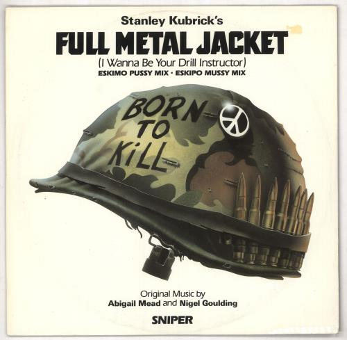 "Original Soundtrack Full Metal Jacket (I Wanna Be Your Drill Instructor) 12"" vinyl single (12 inch record / Maxi-single) UK OST12FU646336"