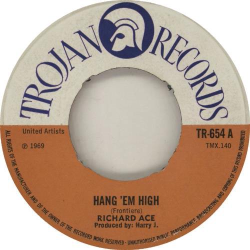 "Richard Ace Hang 'Em High 7"" vinyl single (7 inch record) UK 11E07HA753047"