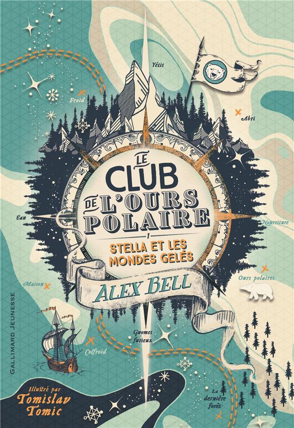 Le club de l\'ours polaire T.1 ; Stella et les mondes gelés