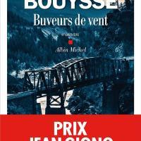 Buveurs de vent : Franck Bouysse