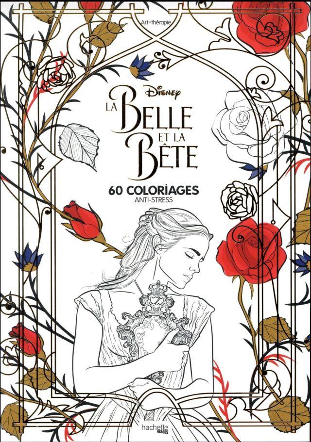 La Belle et la Bête ; 30 coloriages anti-stress - Disney