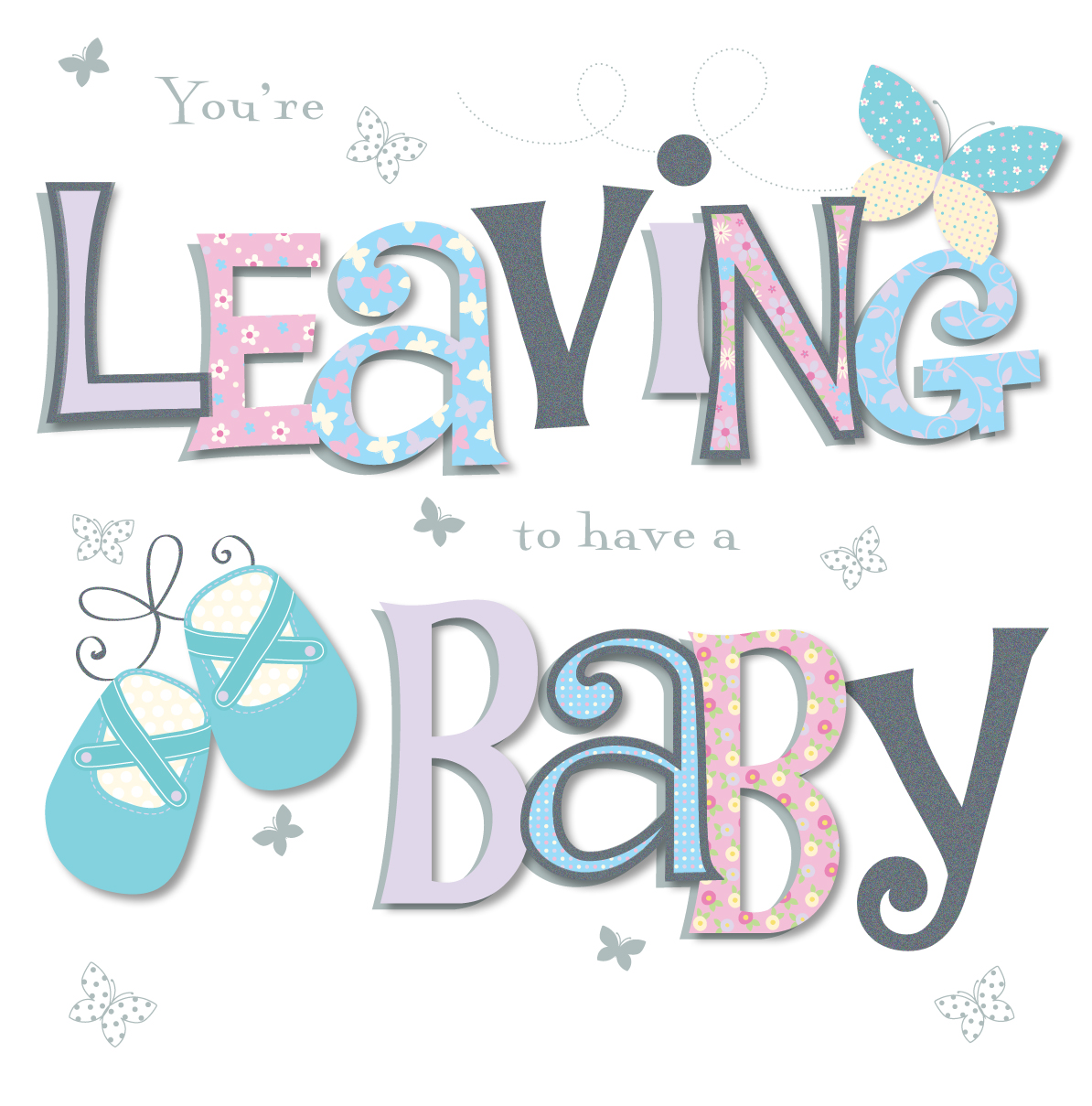 Youre Leaving To Have A Baby Greeting Card Cards Love