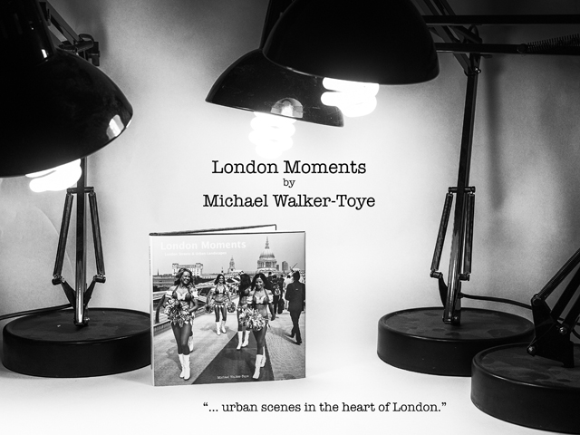 London Moments by Michael Walker-Toye