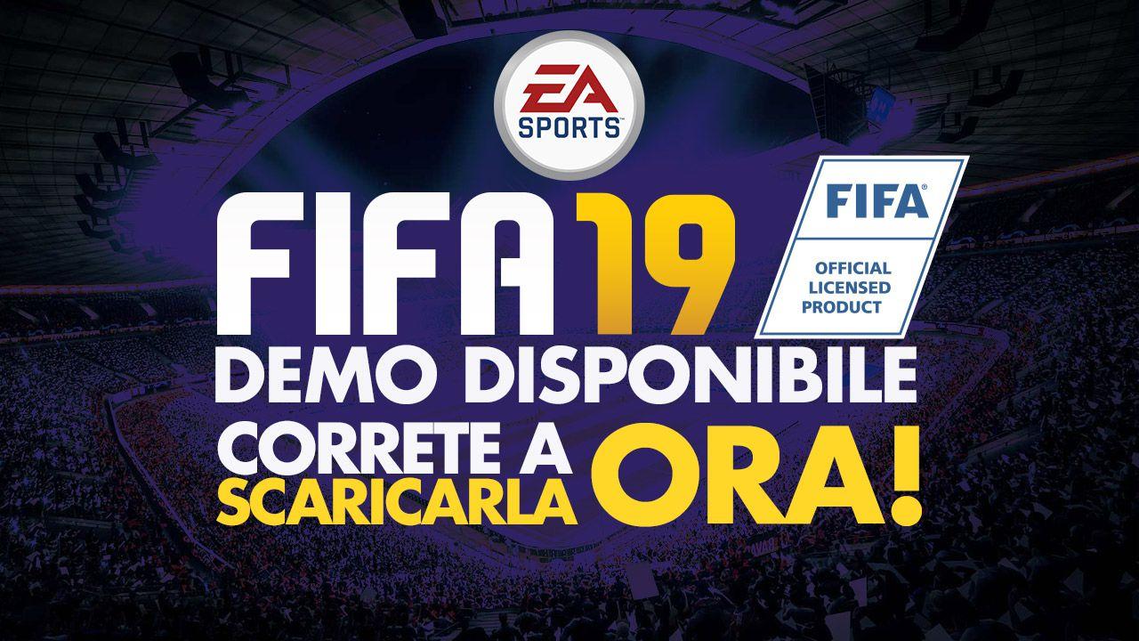 FIFA 19 Demo Download Disponibile Ora Su PlayStation 4 Xbox One E PC