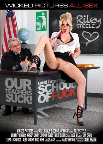 Axel Braun's School Of Fuck, Porn DVD, Wicked Pictures, Axel Braun, Riley Steele, Britney Amber, Krissy Lynn, London Keyes, Nikki Daniels, Jade Nile, Jay Crew, Kurt Lockwood, Alec Knight, Eric John, Jake Jace, All Sex, Teachers
