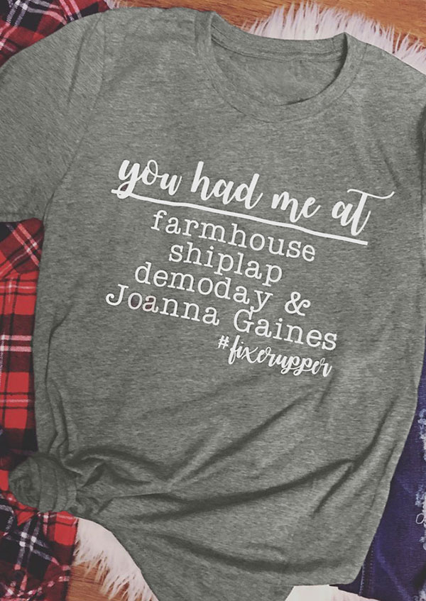 You Had Me At Farmhouse T Shirt Fairyseason