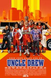 Uncle Drew   Fandango Uncle Drew Movie Poster