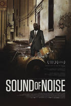 """Poster art for """"Sound of Noise."""""""