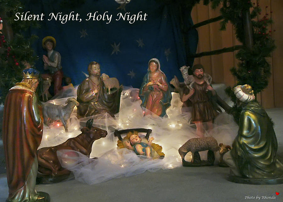 Silent Night Holy Night Photograph By Rhonda McDougall