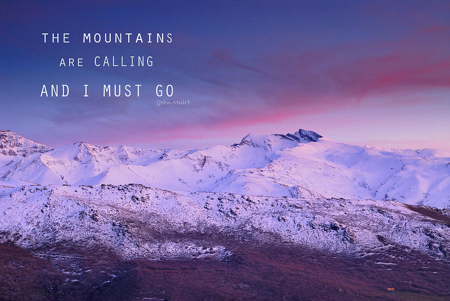 https://i1.wp.com/images.fineartamerica.com/images-medium-large-5/the-mountains-are-calling-and-i-must-go-john-muir-guido-montanes-castillo.jpg