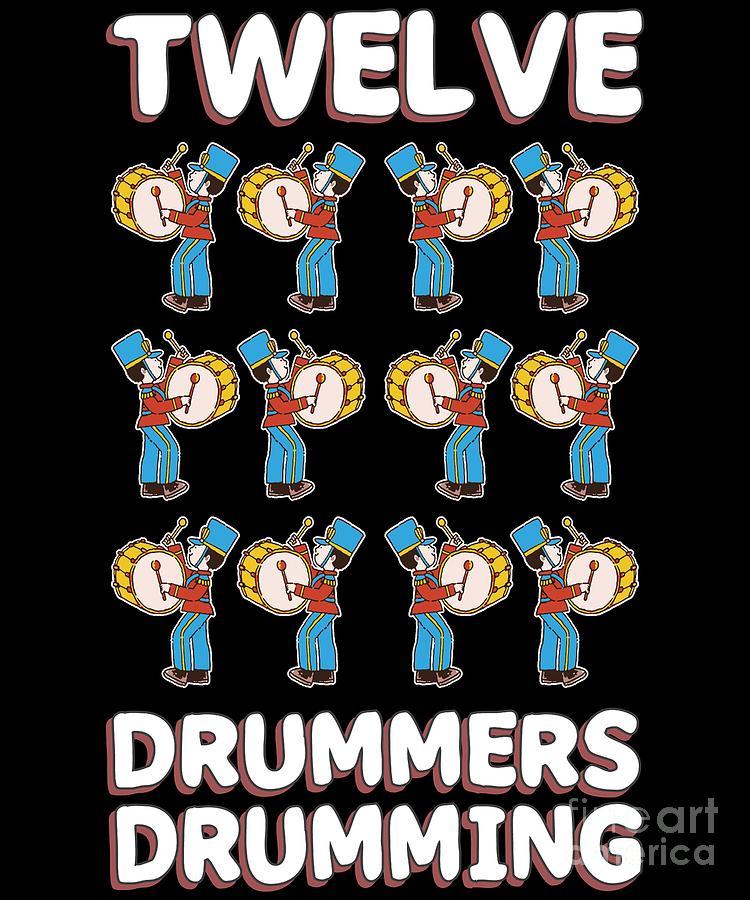 Twelve Drummers Drumming Song 12 Days Christmas Digital Art By Henry B