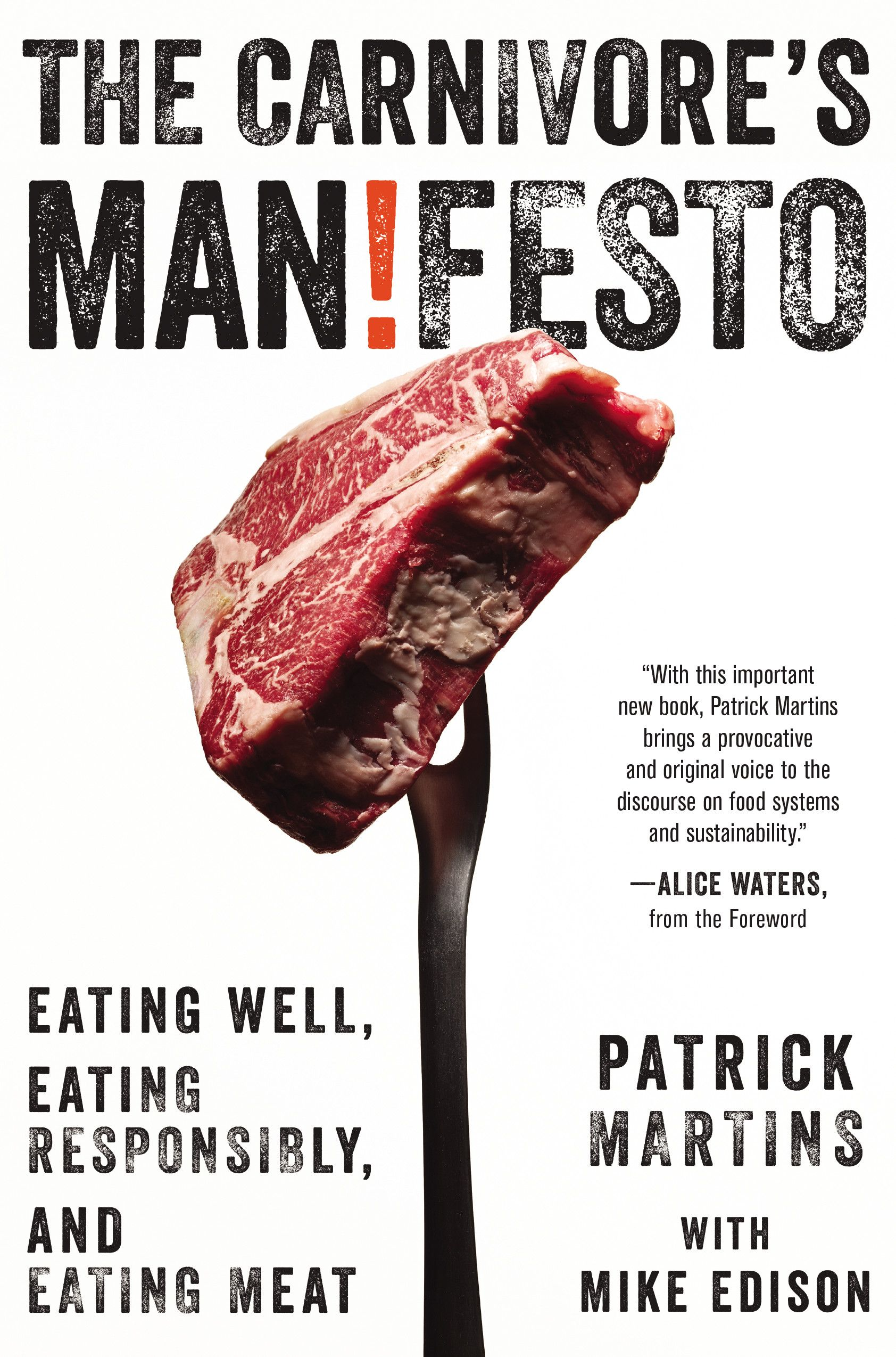 Patrick Martins Give Us His Manifesto For Meat Eaters