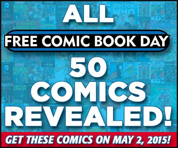Free Comic Book Day Parramatta: 50 Free Comic Book Day 2015 Titles Announced