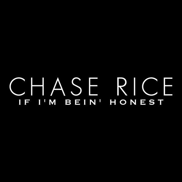 Image result for chase rice if i'm being honest