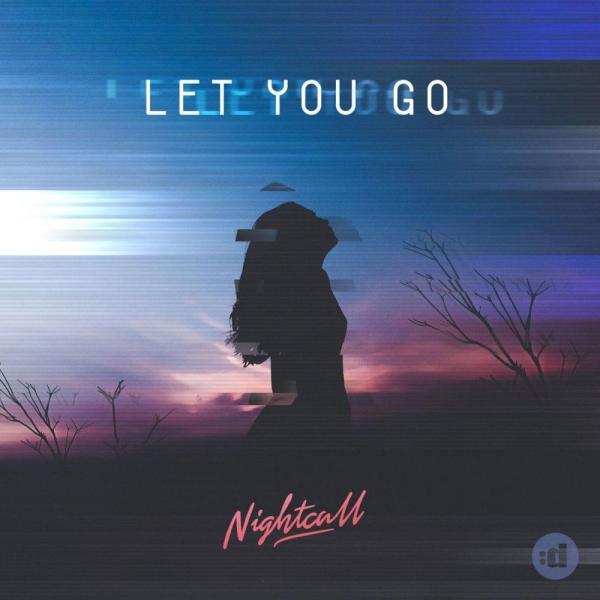 Nightcall – Let You Go Lyrics | Genius Lyrics
