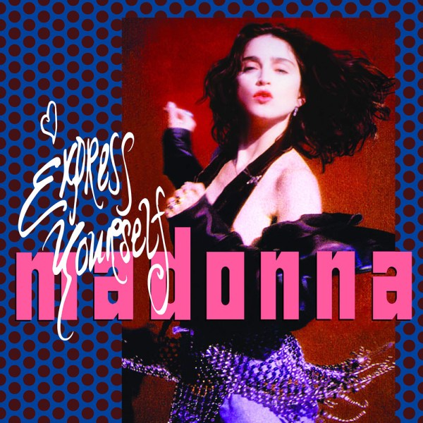Madonna – Express Yourself Lyrics | Genius Lyrics