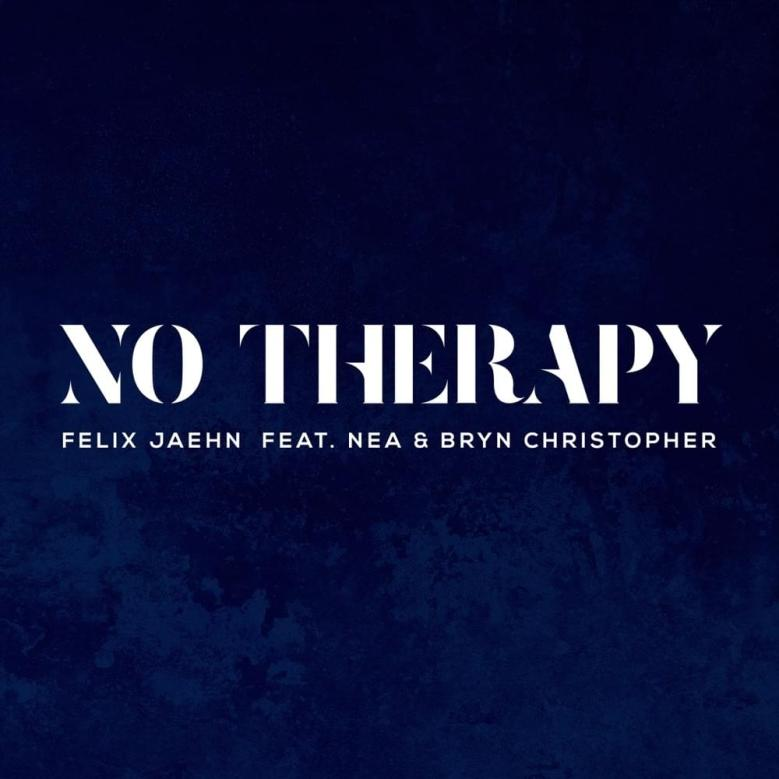 Felix Jaehn – No Therapy Lyrics | Genius Lyrics