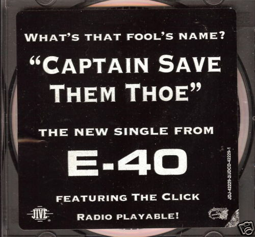 Image result for E-40 captain save a hoe