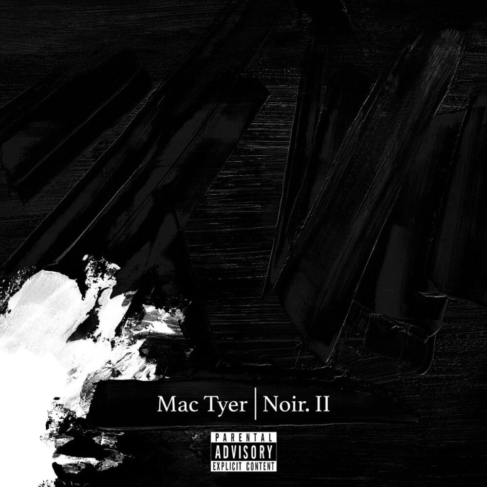 mac tyer noir 2 lyrics and tracklist