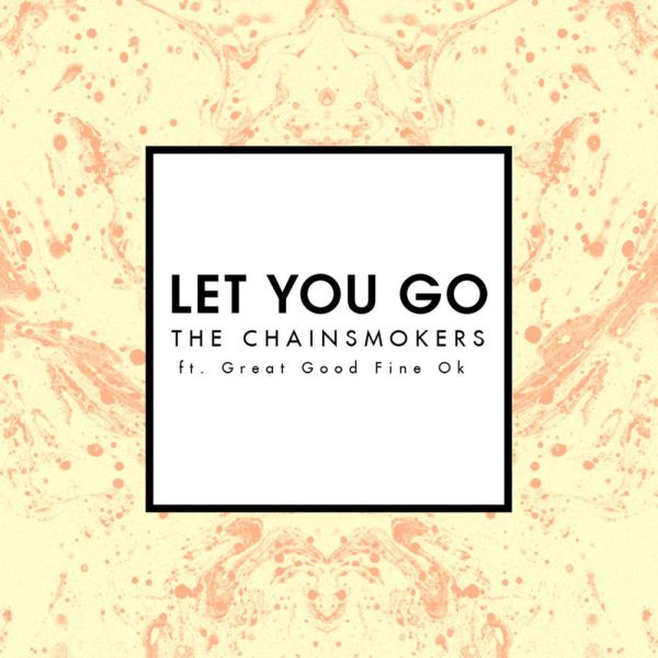 The Chainsmokers – Let You Go Lyrics | Genius Lyrics