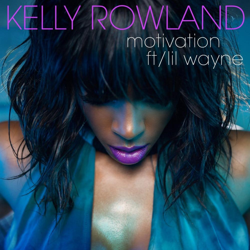 Kelly Rowland Motivation Lyrics Genius Lyrics