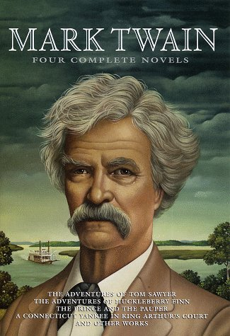 Four Complete Novels: The Adventures of Tom Sawyer / The Adventures of Huckleberry Finn / The Prince and the Pauper / A Connecticut Yankee in King Artur's Court / and other works