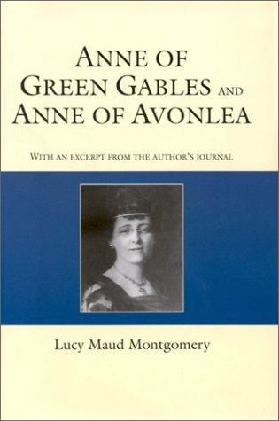 Anne of Green Gables / Anne of Avonlea (Anne of Green Gables, #1-2)