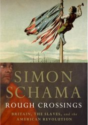 Rough Crossings: Britain, the Slaves and the American Revolution Pdf Book