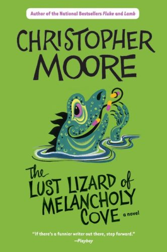 The Lust Lizard of Melancholy Cove (Pine Cove, #2)