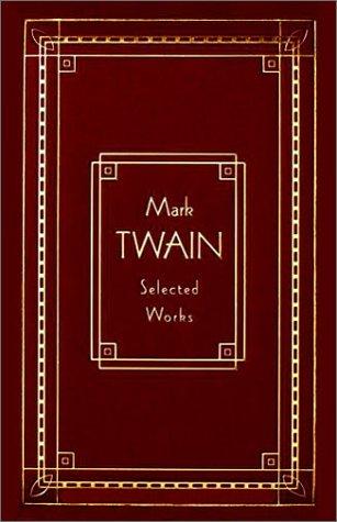 Mark Twain: Selected Works