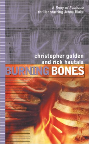 Burning Bones (Body of Evidence, #7)