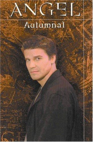 Angel: Autumnal (Angel Comic #6 Angel Season 1)